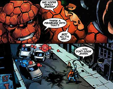 """The Thing"" from the comic ""Fantastic Four"" is, apparently, Jewish.  I thought I saw a resemblance…"